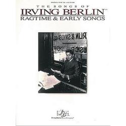 Berlin, Irving, Ragtime & Early Songs