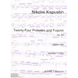 TWENTY-FOUR PRELUDES AND FUGUES OP.82.VOL.1.(I-XII)