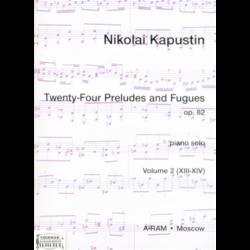 TWENTY-FOUR PRELUDES AND FUGUES OP.82.VOL.2.(XIII-XIV)