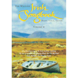 IRISH SONGBOOK,THE WALTONS VOL.4.PVG