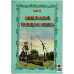 Dunántúli népdalok énekhangra és zongorára