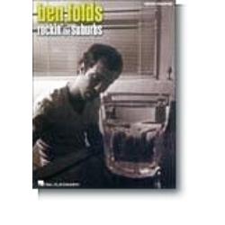BEN FOLDS ROCKIN'THE SUBURBS   PIANO/VOCAL TRANSCRIPTIONS