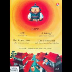PAPP, A KŐVÁGÓ ZONGORÁRA, JAPÁN MESE NYOMÁN