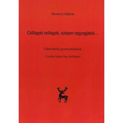 Mosóczi Miklós, Csillagok, csillagok, szépen ragyogjatok, gitáriskola gyermekeknek