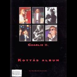"""CHARLIE KOTTÁS ALBUM II. """"ANNYI MINDEN TÖRTÉNT""""  ÉNEKHANGRA AKKORDJELZ"""