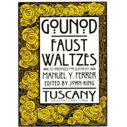 FAUST WALTZES AS ARRANGED FOR GUITAR BY