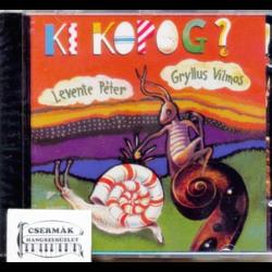 GRYLLUS KI KOPOG? CD